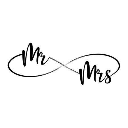 Mr and Mrs - 'love' in infinity shape - lovely lettering calligraphy quote. Handwritten tattoo, ink design or greeting card. Modern vector art.