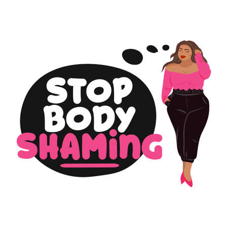 Stop body shaming - Happy plus size girl with pretty clothes. Happy body positive concept. Attractive overweight woman. For the Fat acceptance movement. Vector illustration.