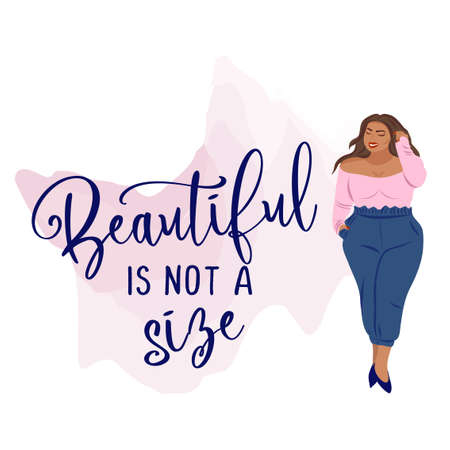 Beautiful is not a size - Happy plus size girl with pretty clothes. Happy body positive concept. Attractive overweight woman. For the Fat acceptance movement. Vector illustration. Ilustracja