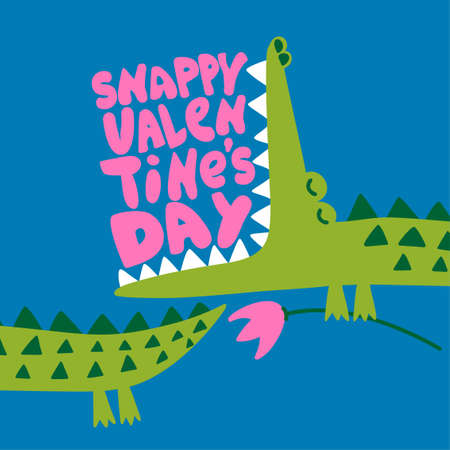 Snappy Valentine's Day - Cute Crocodile print design- funny hand drawn doodle, cartoon alligator. Good for Poster or T-shirt textile graphic design. Vector hand drawn illustration. Illustration