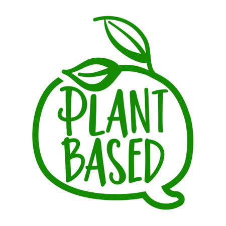 Plant based - logo in speech bubble. Vector hand drawn illustration on white background. Element for labels, stickers or icons, t-shirts or mugs. healthy food design. Go healthy.
