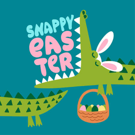 Snappy Easter - Funny crocodile in easter bunny costume with eggs. T-Shirts, Hoodie, Tank, gifts. Hunter illustration text for Easter Day. Inspirational quote card, invitation. Funny doodle and pun.