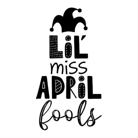 Little miss April fools - April Fools day hand lettering greeting card with jester hat illustration. Vector festive calligraphy background. Ilustração