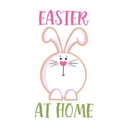 Easter at home - Lettering poster with text for self quarine Easter. Hand letter script motivation sign catch word art design. Cute hand drawn rabbit for easter egg hunt