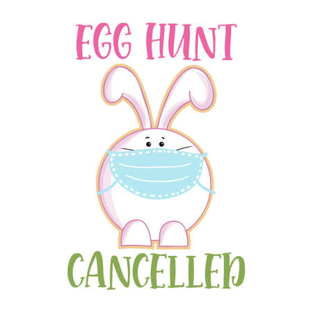 Egg hunt cancelled - Lettering poster with text for self quarine Easter. Hand letter script motivation sign catch word art design. Cute hand drawn rabbit for easter egg hunt Banco de Imagens - 143522751
