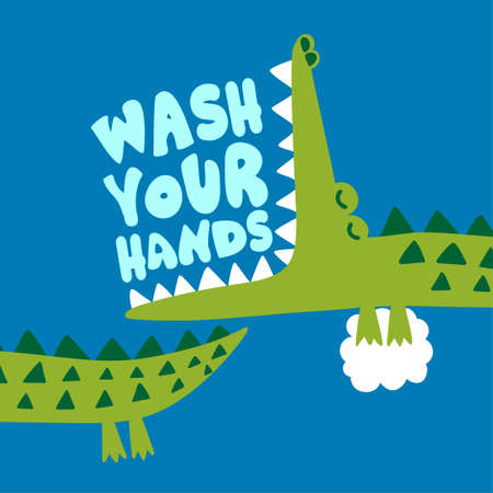 Wash your hands! - Funny hand drawn doodle, cartoon crocodile or alligator. Good for Poster or T-shirt textile graphic design. Vector hand drawn illustration. Virus prevention.  イラスト・ベクター素材