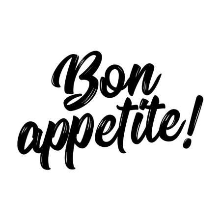 'Bon appétit!' (Profitez de votre repas en anglais) - Citation de lettrage dessiné à la main en français. Illustration vectorielle. Bon pour la réservation de ferraille, les affiches, les textiles, les cadeaux. Vecteurs