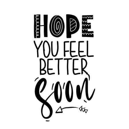 Hope you feel better soon - I will fight coronavirus STOP coronavirus (2019-ncov) - handwritten greeting card Awareness lettering phrase. Coronavirus in China. Novel coronavirus. Get well Ilustración de vector