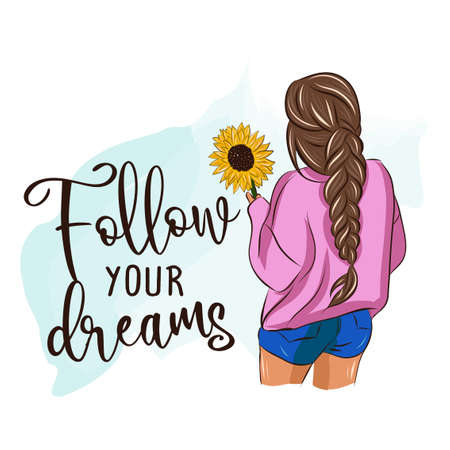 Follow your dreams - Hand drawn beautiful young woman in hot pants. Stylish girl with sunflower and motivational quote. Fashion woman look. Body sketch. Vector illustration.