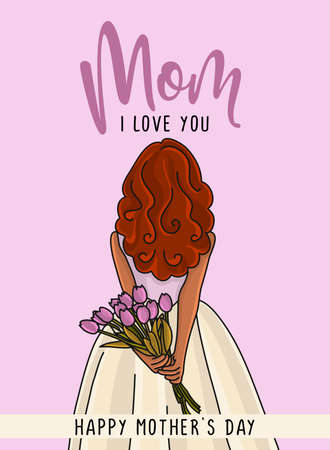 Mom, I love you, happy Mother's Day! - Vector greeting card for Happy Mother's day. Cute young daughter behind her back with a bunch of tulips flowers