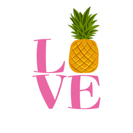 Love pineapple - funny letters, vector saying. Good for scrap booking, posters, textiles, gifts, t shirts. 向量圖像