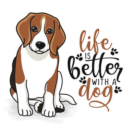 life is better with a dog - funny hand drawn vector saying with dog paw. Face of cute beagle puppy and positive phrase. Adorable pet in cartoon style isolated on white background.