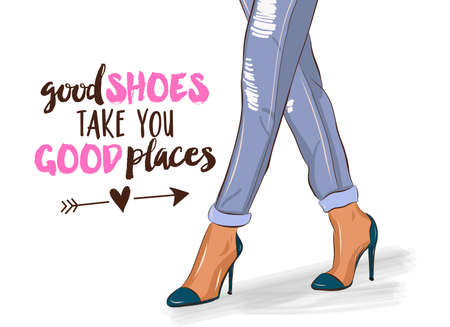good shoes take you good places - funny saying with woman legs and high heel pink shoes. Hand letter script word art design. Good for scrap booking, posters, greeting cards, gifts. Illustration