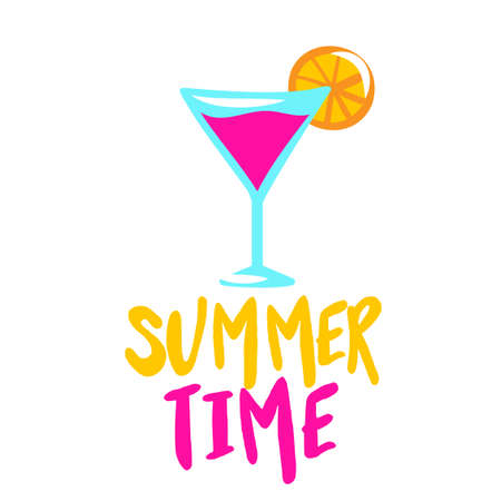 Summer Time text with pink lady cocktal - funny quote design with summer drink. Funny calligraphy sign for print. Cute cocktail poster with lettering, good for t shirts, gifts, mugs.
