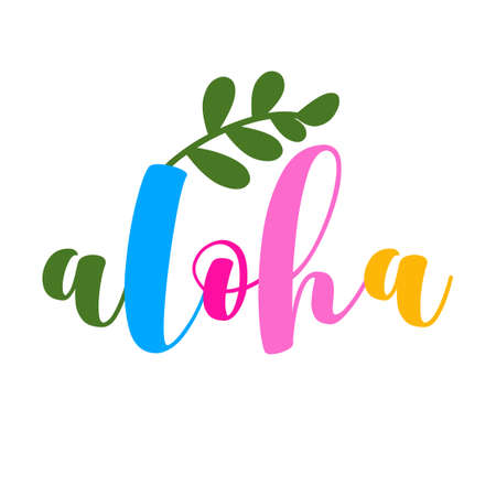 Aloha - funny typography quote with palm leaf in vector eps. Good for t-shirt, mug, scrap booking, gift, printing press. Vettoriali