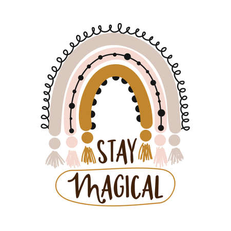 Stay Magical - cute rainbow decoration. Little rainbow in scandinavian nordic style, posters for nursery room, greeting cards, kids and baby clothes. Isolated vector.