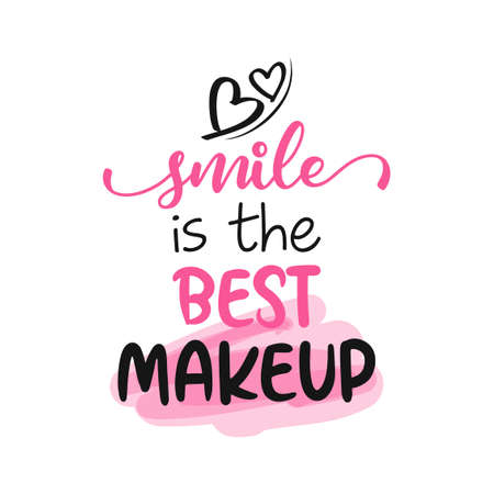 Smile is the best makeup - Motivational quotes. Hand painted brush lettering wisdom. Good for scrap booking, posters, textiles, gifts, travel sets. Vettoriali