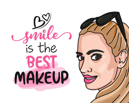 Smile is the best makeup - Motivational quotes. Hand painted brush lettering with blonde girl. woman face illustration. Good for scrap booking, posters, textiles, gifts, travel sets.