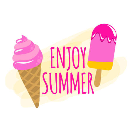Enjoy summer - strawberry ice cream cone on white background with lovely quote. Cute hand drawn ice cream in woman hand. Fun happy doodles for advertising, t shirts.