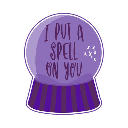 I put a spell on you - Hand drawn Halloween illustration with crystal magic ball. Good for scrap booking, posters, greeting cards, banners, textiles, gifts, shirts, mugs or other gifts.