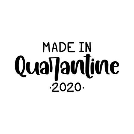 Made in Quarantine - cute baby clothes decoration. Coronavirus Covid-19 quarantine baby. Posters for nursery room, greeting cards, kids and baby clothes. Isolated vector.