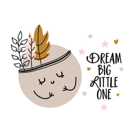 Dream big little one - cute moon decoration. Little moon with feather headband and stars, posters for nursery room, greeting cards, kids and baby clothes. Isolated vector.