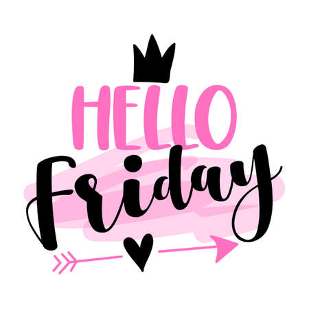 Hello Friday - inspirational lettering design for posters, flyers, t-shirts, cards, invitations, stickers, banners. Hand painted brush pen modern calligraphy isolated on white background.