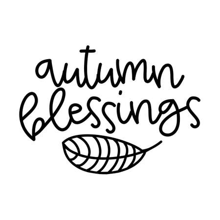 Autumn blessings - Inspirational Autumn or Thanksgiving beautiful handwritten quote, lettering message. Hand drawn autumn, fall phrase. Handwritten modern brush calligraphy for Harvest. Mug subtitles.