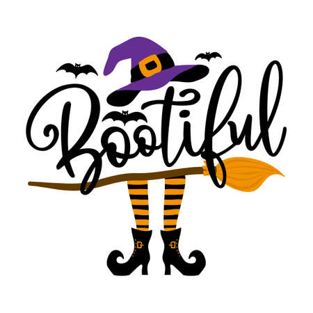 Bootiful (beautiful boo) - Halloween quote on white background with broom, bats and witch hat. Good for t-shirt, mug, scrap booking, gift, printing press. Holiday quotes. Witch's hat, broomstick.