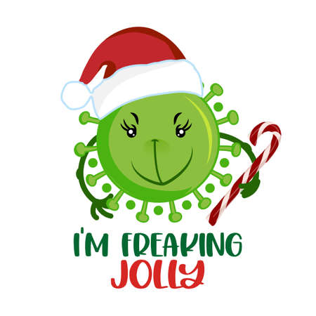 I am so freaking Jolly - Funny pun phrase with Grinch faced coronavirus covid-19 santa character Xmas greeting cards, invitations. Good for ugly Christmas sweaters, t-shirts, mug, gift, holiday quotes.