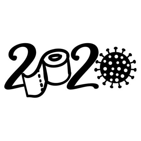 2020 word with coronavirus and toilet paper - Lettering typography poster with text for self quarantine times. Hand letter script motivation sign catch word art design. Stop covid-19, prevention. Vector Illustration