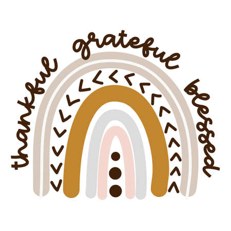 Thankful Grateful Blessed - cute rainbow decoration for Thanksgiving Day. Little pastel rainbow in scandinavian nordic style, posters for nursery room, greeting cards, kids and baby clothes.