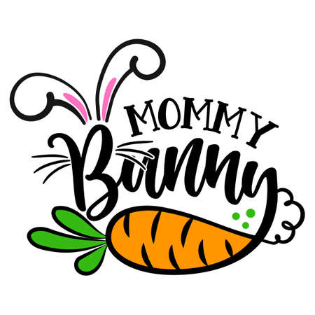 Mommy Bunny - Cute Easter bunny design, funny hand drawn doodle, cartoon Easter rabbit.