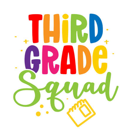 Third grade Squad 3st - colorful typography design. Good for clothes, gift sets, photos or motivation posters. Preschool education T shirt typography design. Welcome back to School.