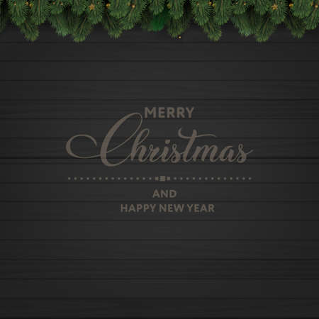 Merry Christmas or Happy New year greeting card on wooden background with tree branches. Vector