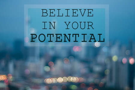self worth: Believe in your potential on blur city background