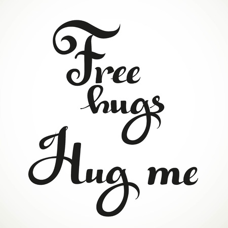 free me: Free hugs and hug me calligraphic inscription on a white background