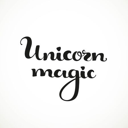 make my day: Unicorn magic calligraphic inscription on a white background