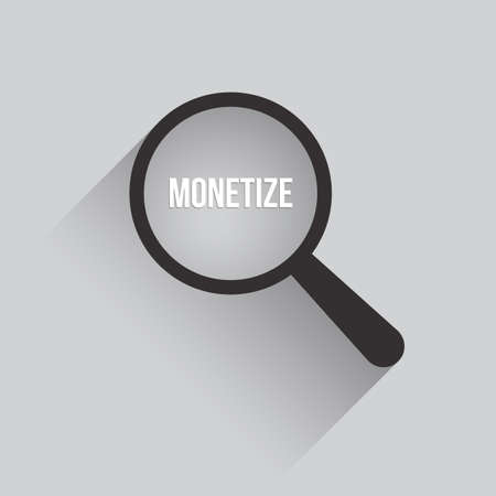 Monetize Word Magnifying Glass. Vector illustration Illustration