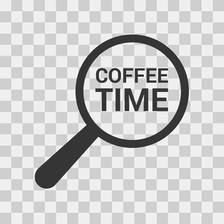 Timeline Concept: Magnifying Optical Glass With Words Coffee Time. Vector illustration Ilustração