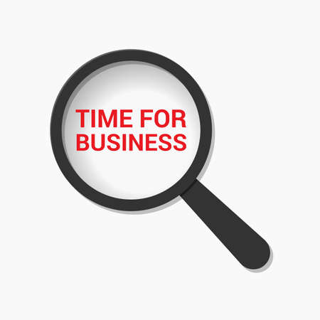 Time Concept: Magnifying Optical Glass With Words Time For Business. Vector illustration