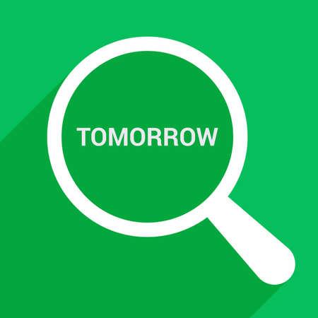 Concept de chronologie: loupe optique avec des mots demain. Illustration vectorielle