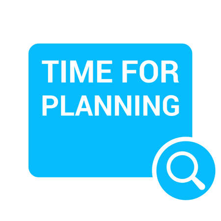 Time Concept: Magnifying Optical Glass With Words Time For Planning. Vector illustration