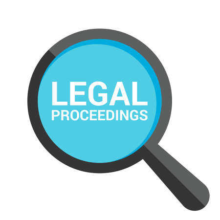 Magnifying Glass With Words Legal Proceedings