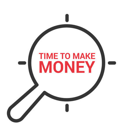 Time Concept: Magnifying Optical Glass With Words Time To Make Money. Vector illustration