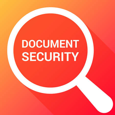 Magnifying Optical Glass With Words Document Security. Vector illustration