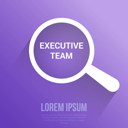 Business Concept: Magnifying Optical Glass With Words Executive Team. Vector illustration