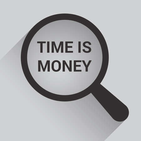 Time Concept: Magnifying Optical Glass With Words Time Is Money. Vector illustration Illustration