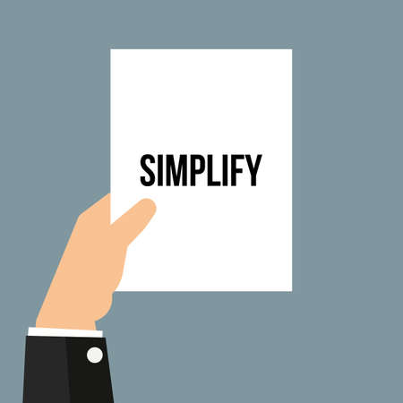 Man showing paper SIMPLIFY text. Vector Illustration