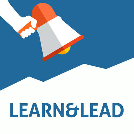 Hand Holding Megaphone With LEARN&LEAD Announcement. Flat Vector Illustration